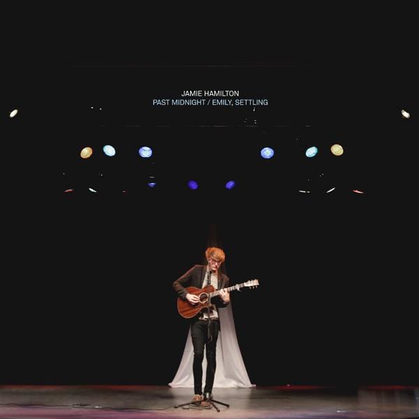 Jamie Hamilton - 'Past Midnight / Emily, settling' cover art